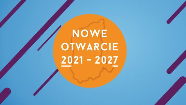 Ilustracja do informacji: Konferencja Nowe otwarcie 2021-2027 w Zielonej Górze