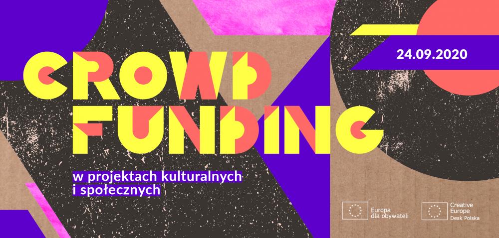 Ilustracja do informacji: Webinarium: Crowdfunding w projektach kulturalnych i społecznych